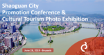 Shaoguan City Promotion Conference & Cultural Tourism Photo Exhibition [FULLY BOOKED]